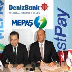 DenizBank ile MEPAŞ Anlaşma Yaptı