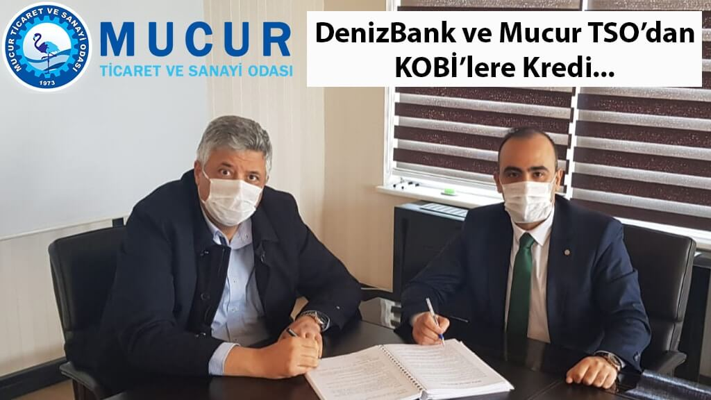DenizBank ve Mucur TSO'dan Koronavirüs ile mücadelede KOBİ'lere büyük NEFES