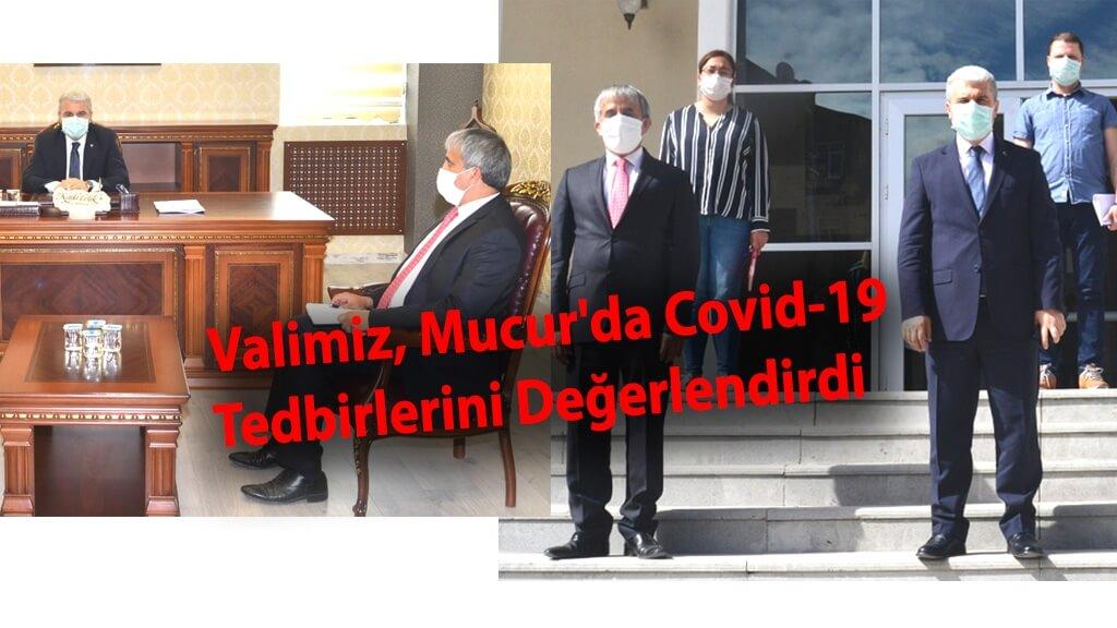 Valimiz, Mucur'da Covid-19 Tedbirlerini Değerlendirdi