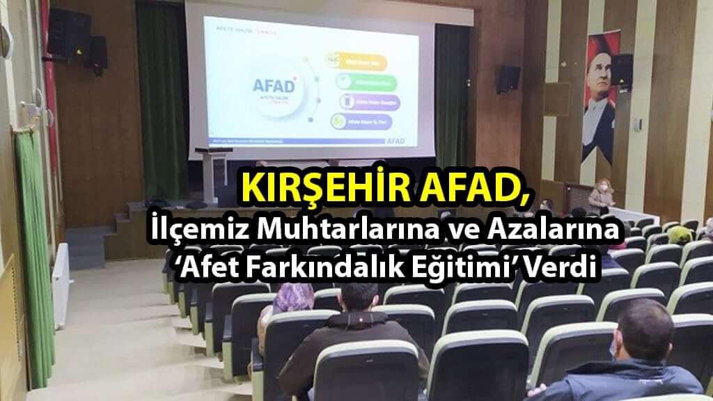 AFAD, İlçemiz Muhtarlarına ve Azalarına 'Afet Farkındalık Eğitimi' Verdi
