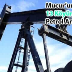Mucur'umuzun Köylerinde Petrol Aranacak.
