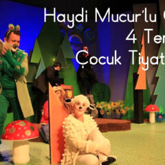 Haydi Mucur'lu Gençler 4 Temmuzda Çocuk Tiyatrosuna…