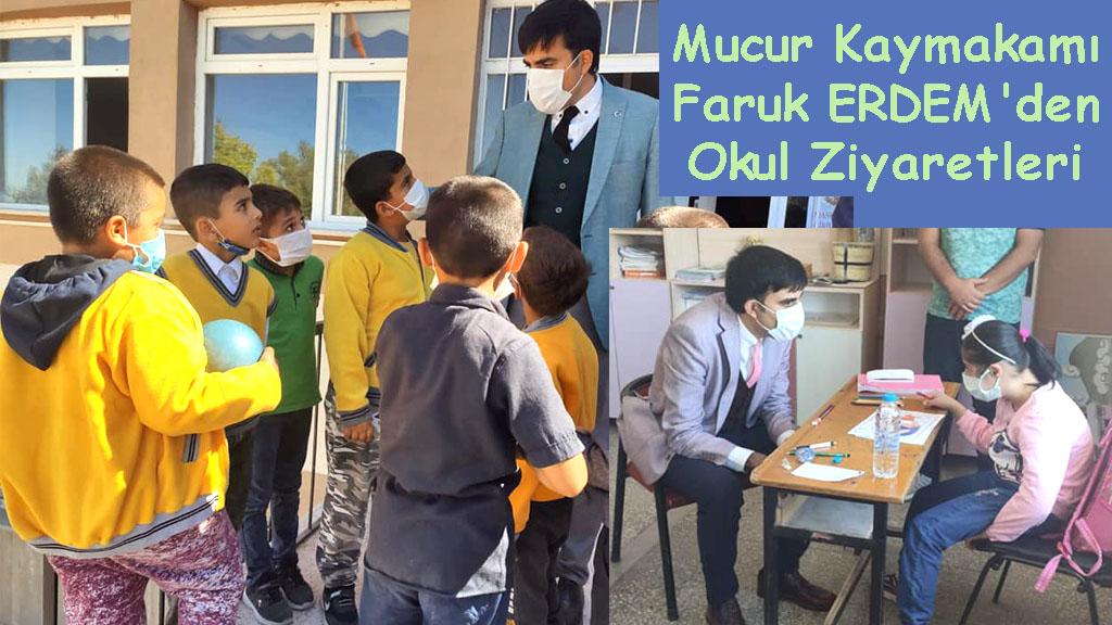 Mucur Kaymakamı Faruk ERDEM'den Okul Ziyaretleri
